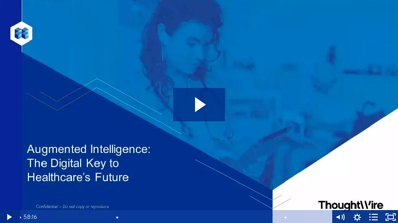 Healthcare Webinar Augmented Intelligence