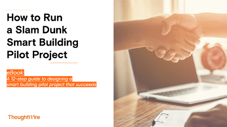 How to Run  a Slam Dunk  Smart Building  Pilot Project v4